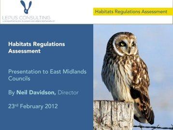 The Habitat Regulations - Neil Davidson - East Midlands Councils