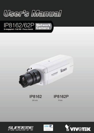 Vivotek IP8162/P User Manual - Use-IP