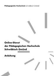 Online-Dienst der Pädagogischen Hochschule Schwäbisch Gmünd ...
