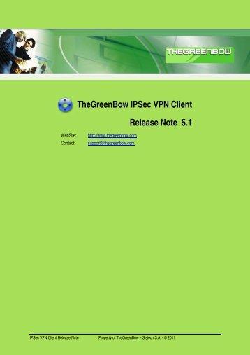 TheGreenBow IPSec VPN Client Release Note 5.1