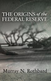 The Origins of the Federal Reserve - The Ludwig von Mises Institute