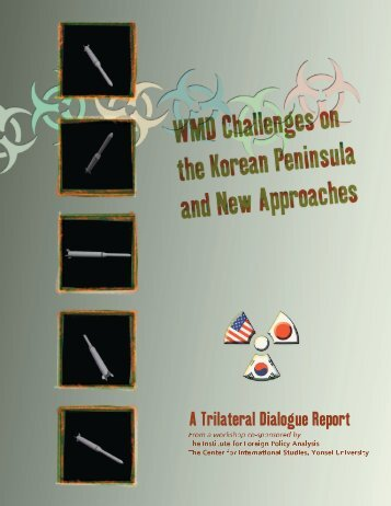 WMD Challenges on the Korean Peninsula and New Approaches