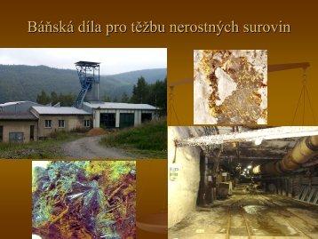 Báňská díla pro těžbu nerostných surovin