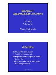 RöntgenCT: Apparatekunde+Artefakte Artefakte