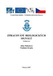 zpracování biologických signálů - E-learningové prvky pro podporu ...