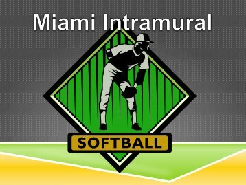 Softball Rules update 3-14-12.pdf - Miami Recreation