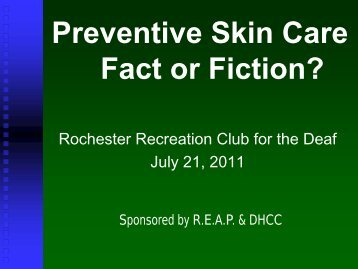 Preventive Skin Care: Fact or Fiction?