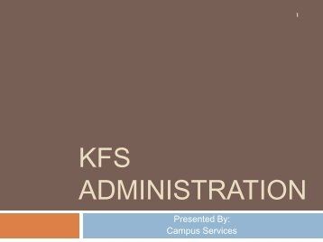 KFS Administration Training - Business and Financial Services