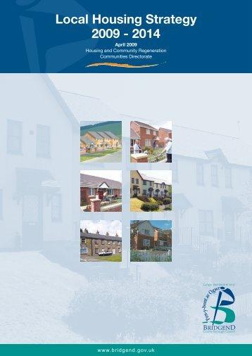 Local Housing Strategy 2009 - Bridgend County Borough Council