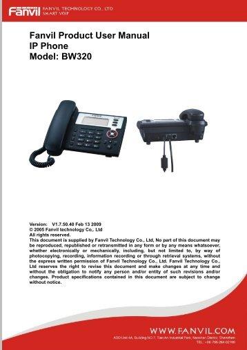 Fanvil Product User Manual IP Phone Model: BW320