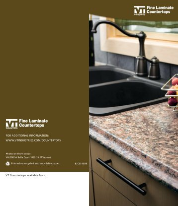 VT Countertops Available From: FOR ADDITIONAL INFORMATION .
