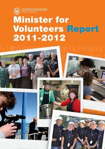 Minister for Volunteers Report 2012 - Office for Volunteers - SA.Gov.au