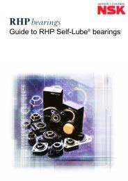 Guide to RHP Self-Lube® bearings - NSK Americas