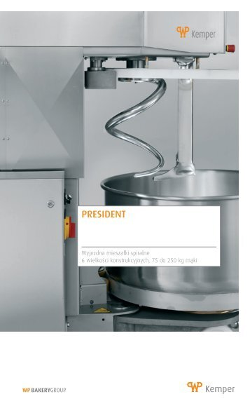 PRESIDENT - WP BAKERYGROUP