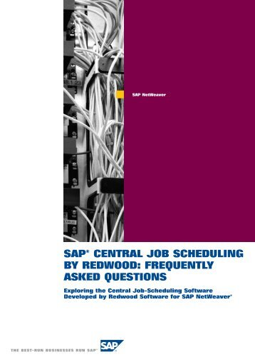 sap® central job scheduling by redwood: frequently asked questions