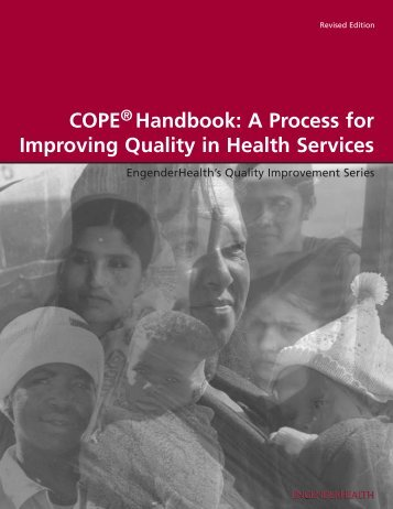 COPE® Handbook: A Process for Improving ... - EngenderHealth