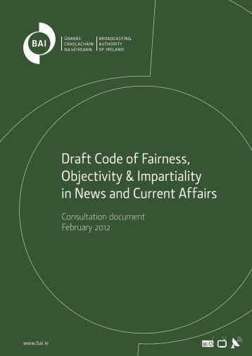 Draft Code of Fairness, Objectivity & Impartiality in - Broadcasting ...