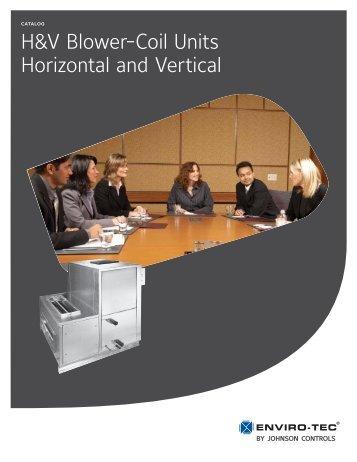 H&V Blower-Coil Units Horizontal and Vertical - Enviro-Tec