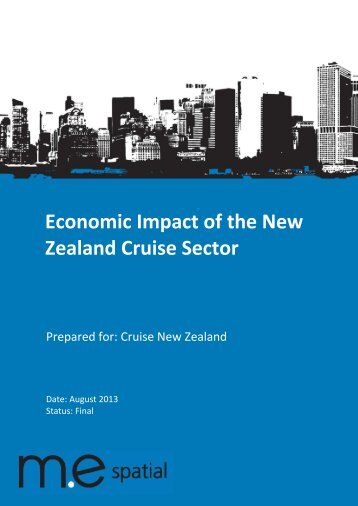 Cruise New Zealand 2013 Economic Impact Report - Tourism New ...
