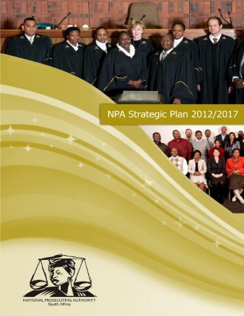 NPA Strategic Plan 2012 - 2017 - National Prosecuting Authority