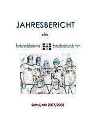 Jahresbericht 2007/08 - BHAK/BHAS Horn