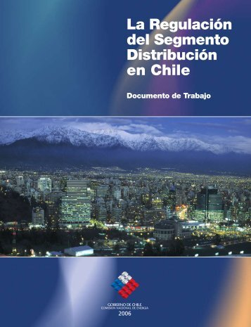 Regulación del Segmento de Distribución en Chile - Ir al sitio antiguo