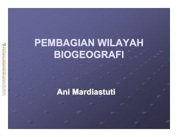 PEMBAGIAN WILAYAH BIOGEOGRAFI
