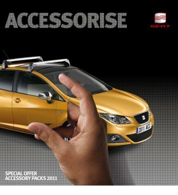 SPECIAL OFFER ACCESSORY PACKS 2011 - Seat
