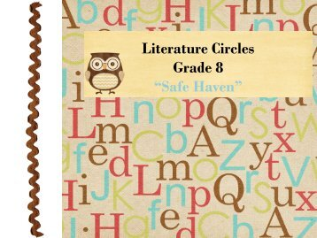 "Literature Circles Grade 8 ""Safe Haven"""
