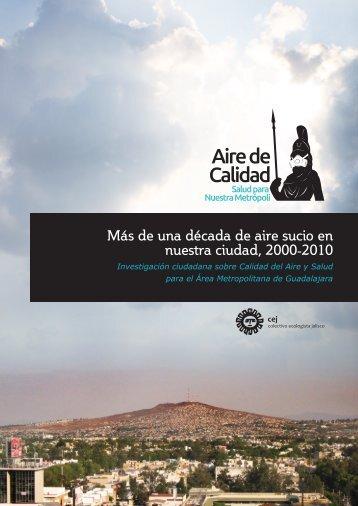 Más de una década de aire sucio en nuestra ciudad, 2000-2010