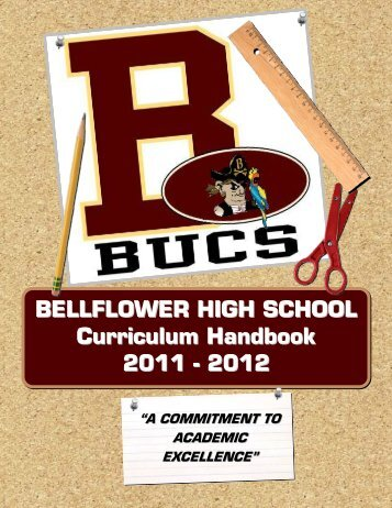 BELLFLOWER HIGH SCHOOL Curriculum Handbook 2011 - 2012