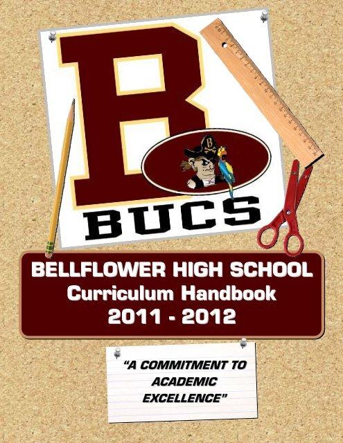 BELLFLOWER HIGH SCHOOL Curriculum Handbook 2011 - 2012