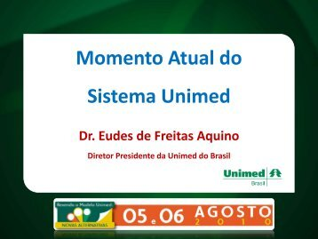 Momento Atual do Sistema Unimed - Unimed do Brasil