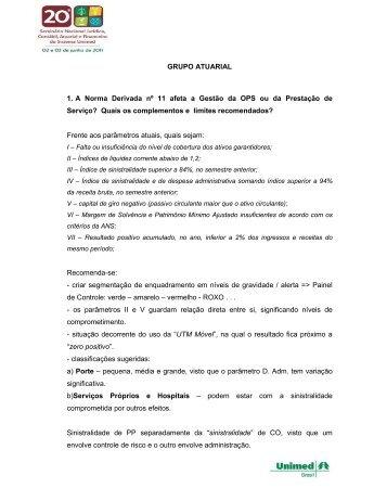 GRUPO ATUARIAL 1. A Norma Derivada nº 11 ... - Unimed do Brasil