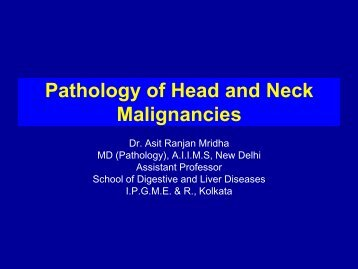 Pathology of Head and Neck Malignancies - Aroi.org