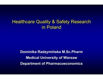 Healthcare Quality & Safety Research in Poland - PolSCA