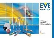 Polierer für die Zahnmedizin.pdf - EVE Ernst Vetter GmbH