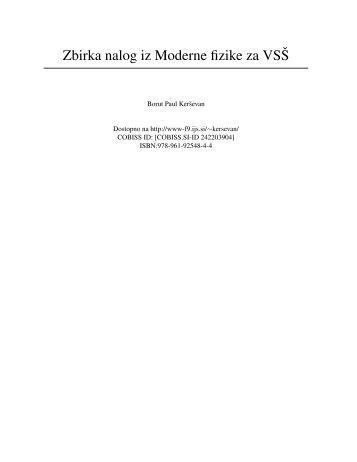 Zbirka nalog iz Moderne fizike za VSS - F9 - IJS