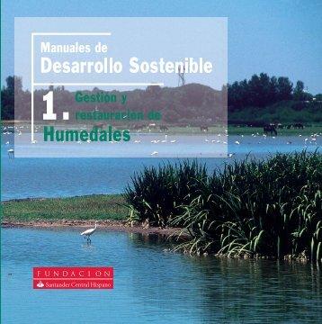 Gestión y restauración de Humedades - Fundación Banco Santander
