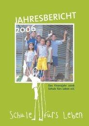 JAHRESBERICHT 2006 - Schule fürs Leben