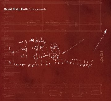 David Philip Hefti Changements - Col Legno