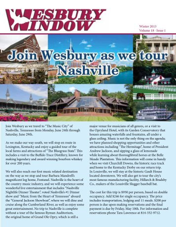"Winter 2013 Volume 18 · Issue 1 Join Wesbury as we travel to ""The ..."
