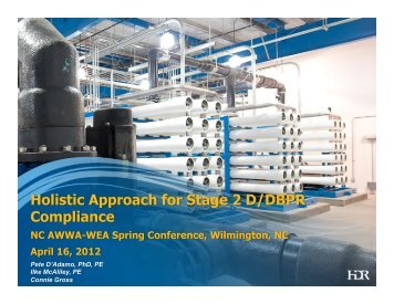 Holistic Approach for Stage 2 D/DBPR Compliance - NC AWWA-WEA