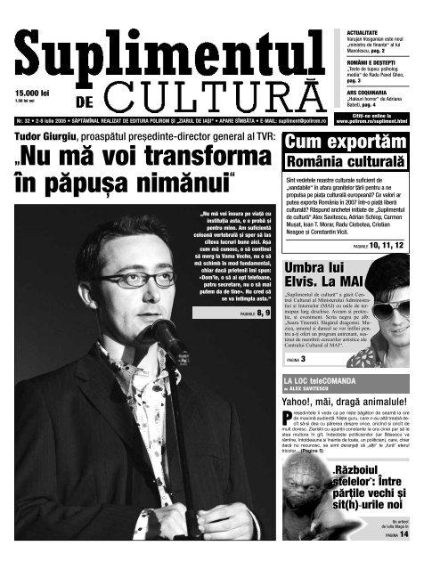 """""""Nu m\ voi transforma `n p\pu[a nim\nui"""" - Suplimentul de Cultura"""