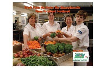 The Massachusetts Farm to School Cookbook - University of ...