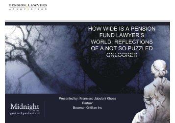 how wide is a pension how wide is a pension fund lawyer's world
