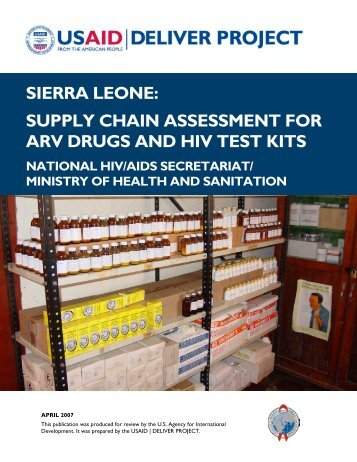 sierra leone: supply chain assessment for arv drugs and hiv test kits