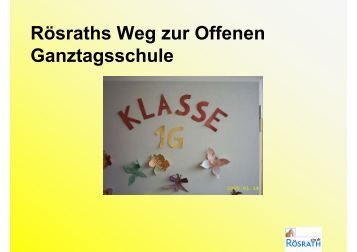 Rösraths Weg zur Offenen Ganztagsschule