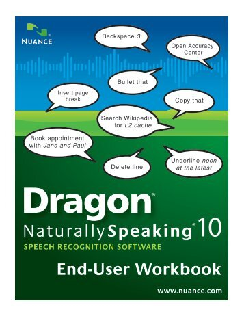 Dragon 10 End User Workbook - Speech Recognition Solutions