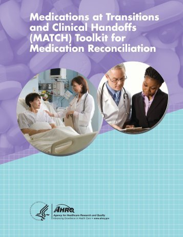 Medications at Transitions and Clinical Handoffs (MATCH) Toolkit ...